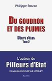 """""""Du goudron et des plumes"""": Délits d'élus Tome 2 - Essais - documents"""