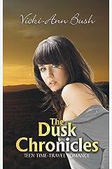 The Dusk Chronicles Kindle Edition