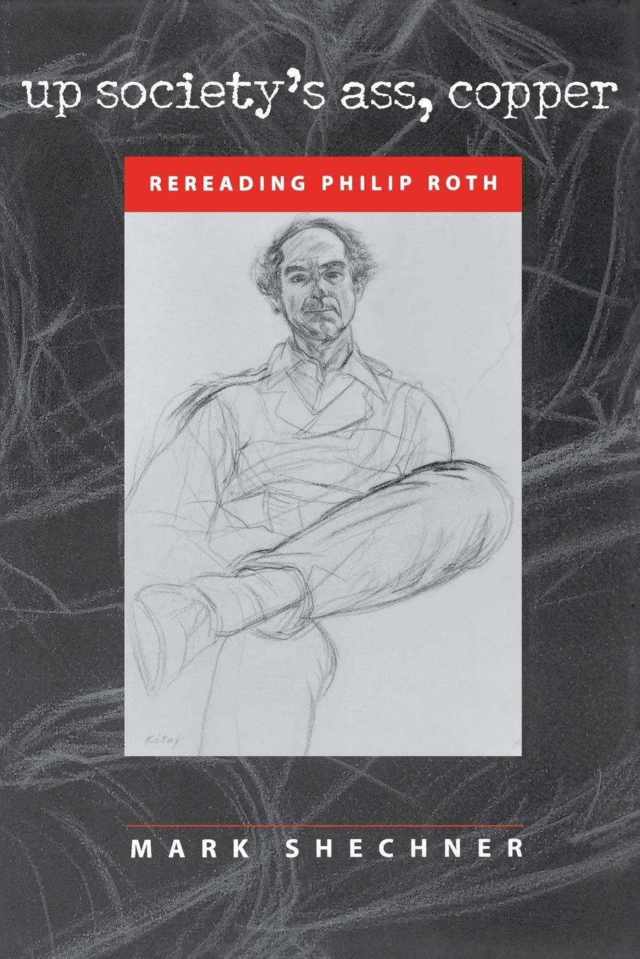 Download Up Society's Ass, Copper: Rereading Philip Roth ebook