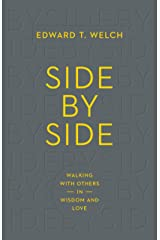 Side by Side: Walking with Others in Wisdom and Love Kindle Edition