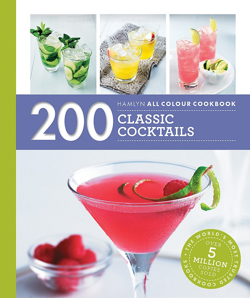Hamlyn All Colour Cookery: 200 Classic Cocktails: Amazon co