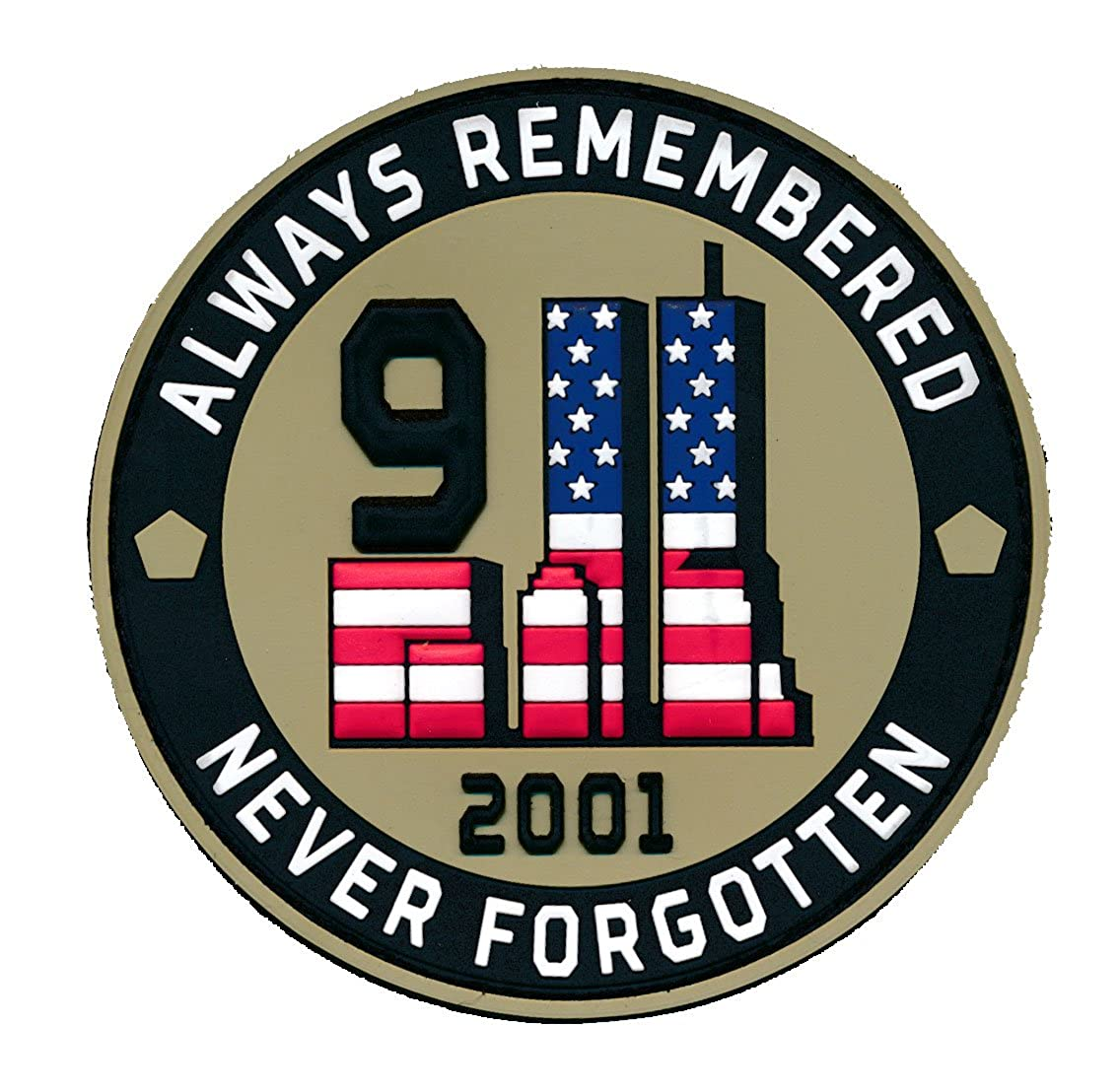 Tactical 911 September Eleven Always Remembered Never Forgotten PVC Patch