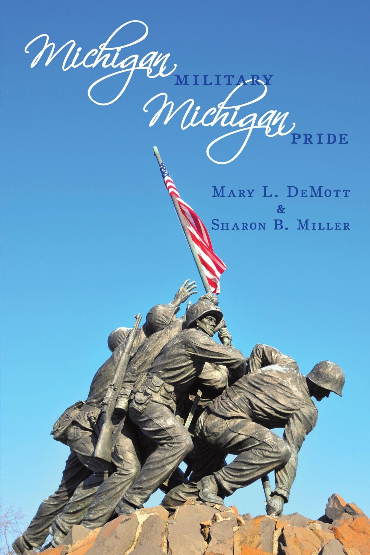 Read Online Michigan Millitary - Michigan Pride ebook