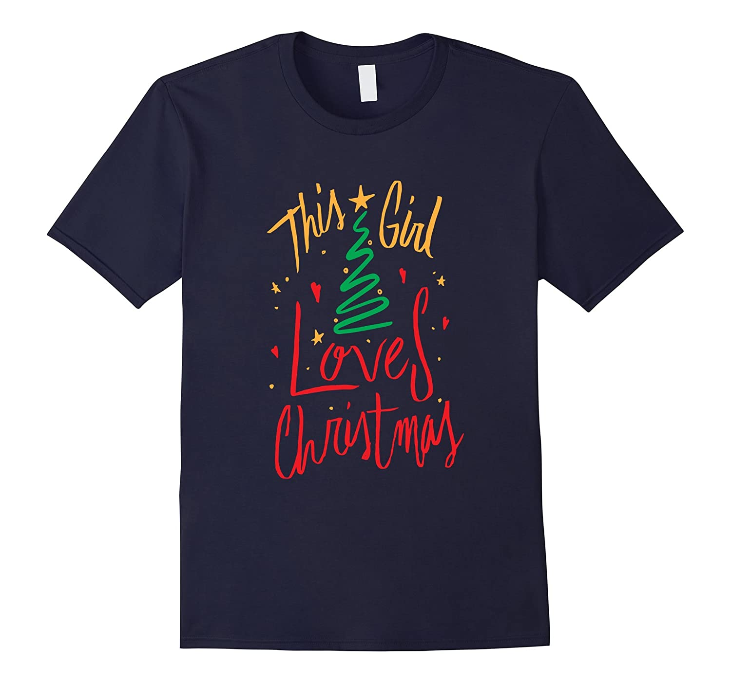 This Girl Loves Christmas Merry Christmas Tree Love T Shirt-CL