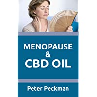Menopause and CBD oil: All you need to know about how CBD oil can cure menopause...