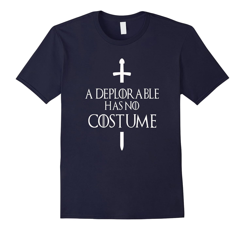 A deplorable has no costume funny t-shirt-CL