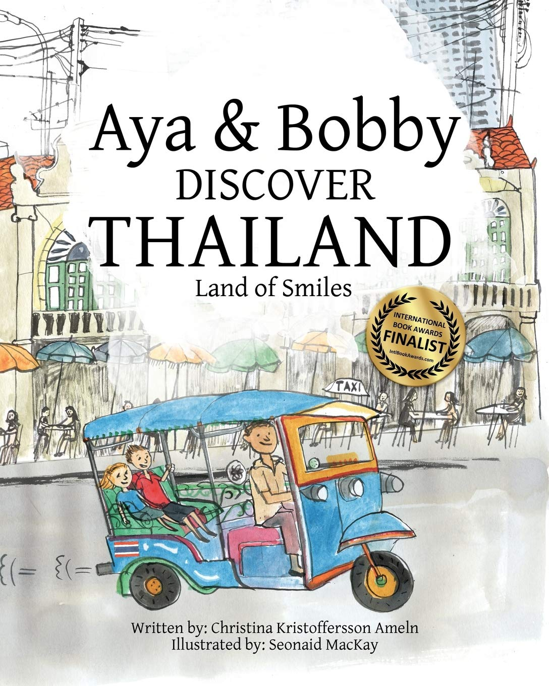 Aya & Bobby Discover Thailand: -Land of Smiles- (Volume 1)