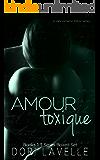 Amour Toxique: Books 1-3 Boxed Set
