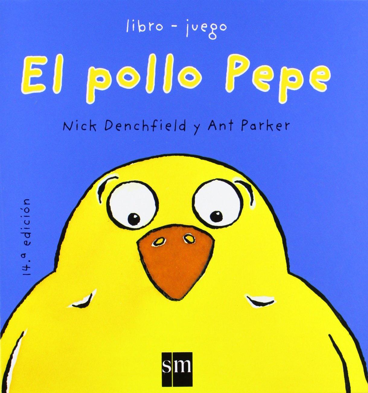 El pollo Pepe (El pollo Pepe y sus amigos): Amazon.de: Nick Denchfield, Ant  Parker: Fremdsprachige Bücher