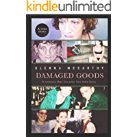 Damaged Goods: A woman who became her own hero