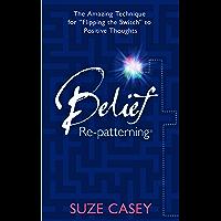 Belief Re-patterning
