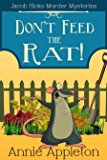 Don't Feed the Rat!: Jacob Hicks Murder Mysteries Book 1 (English Edition)