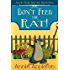Don't Feed the Rat!: Jacob Hicks Murder Mysteries Book 1