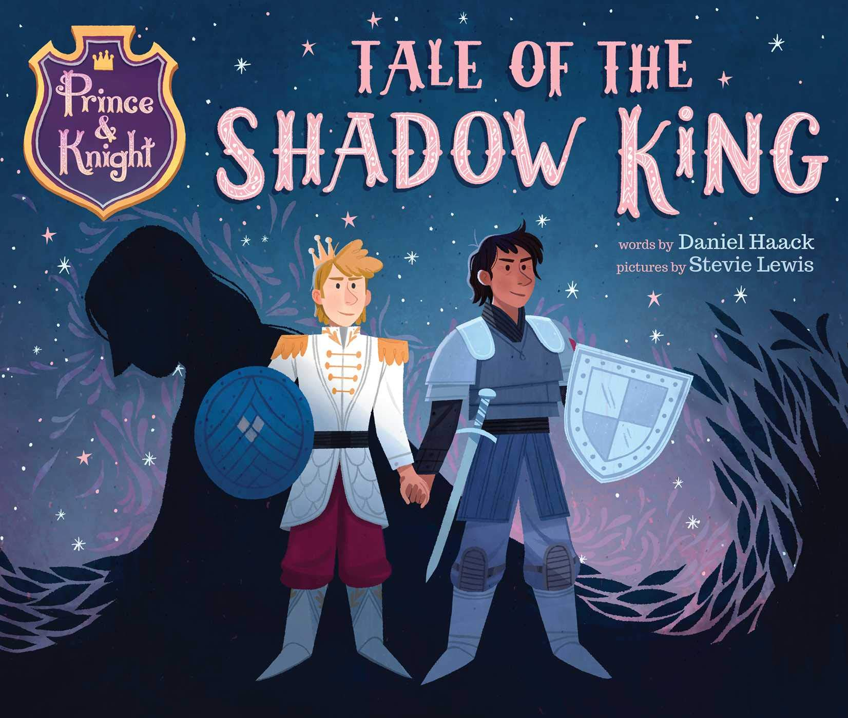 Prince & Knight: Tale of the Shadow King: Haack, Daniel, Lewis, Stevie:  9781499811216: Amazon.com: Books