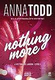 Nothing More: A história de Landon - Livro I