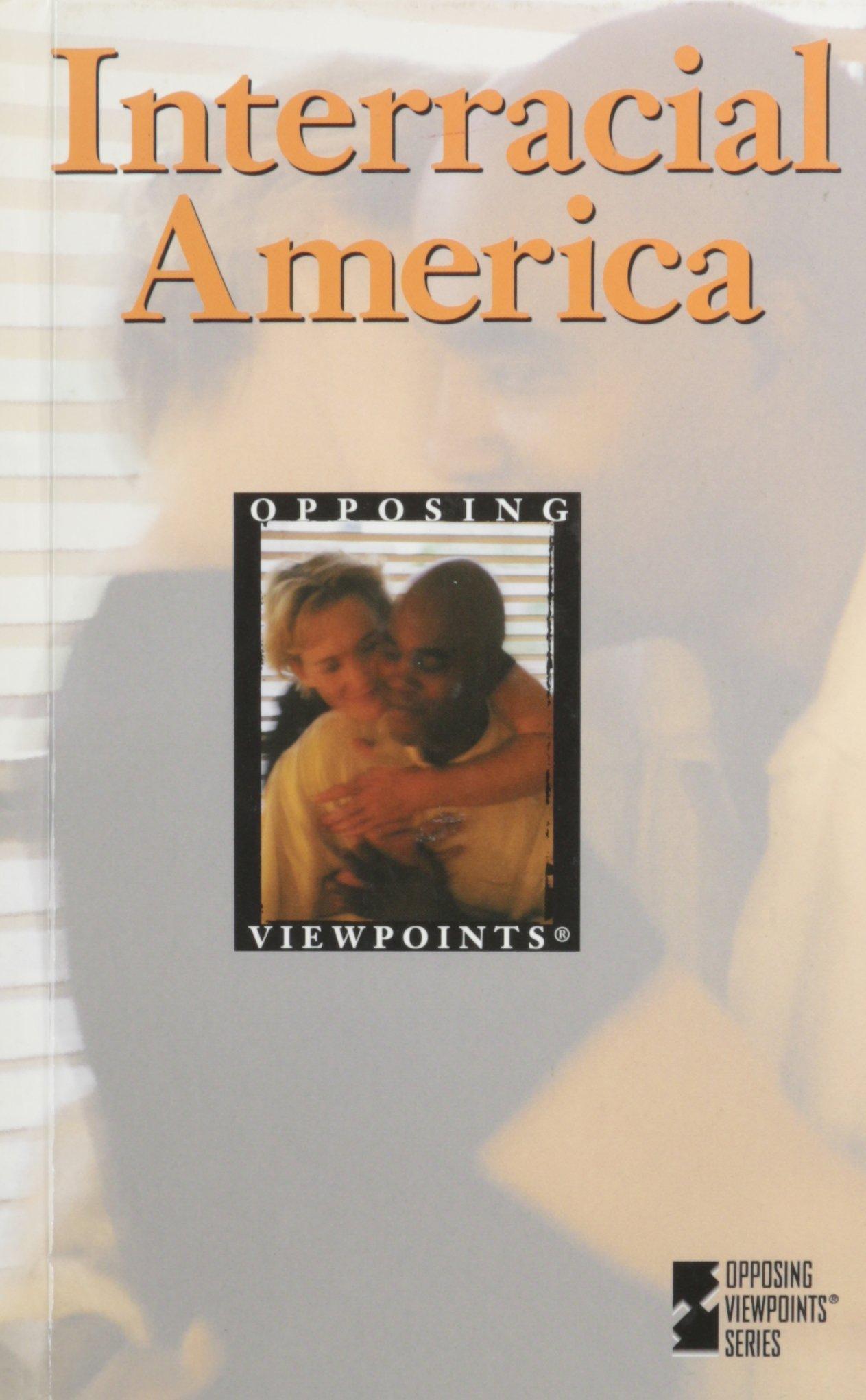 Read Online Interracial America: Opposing Viewpoints pdf