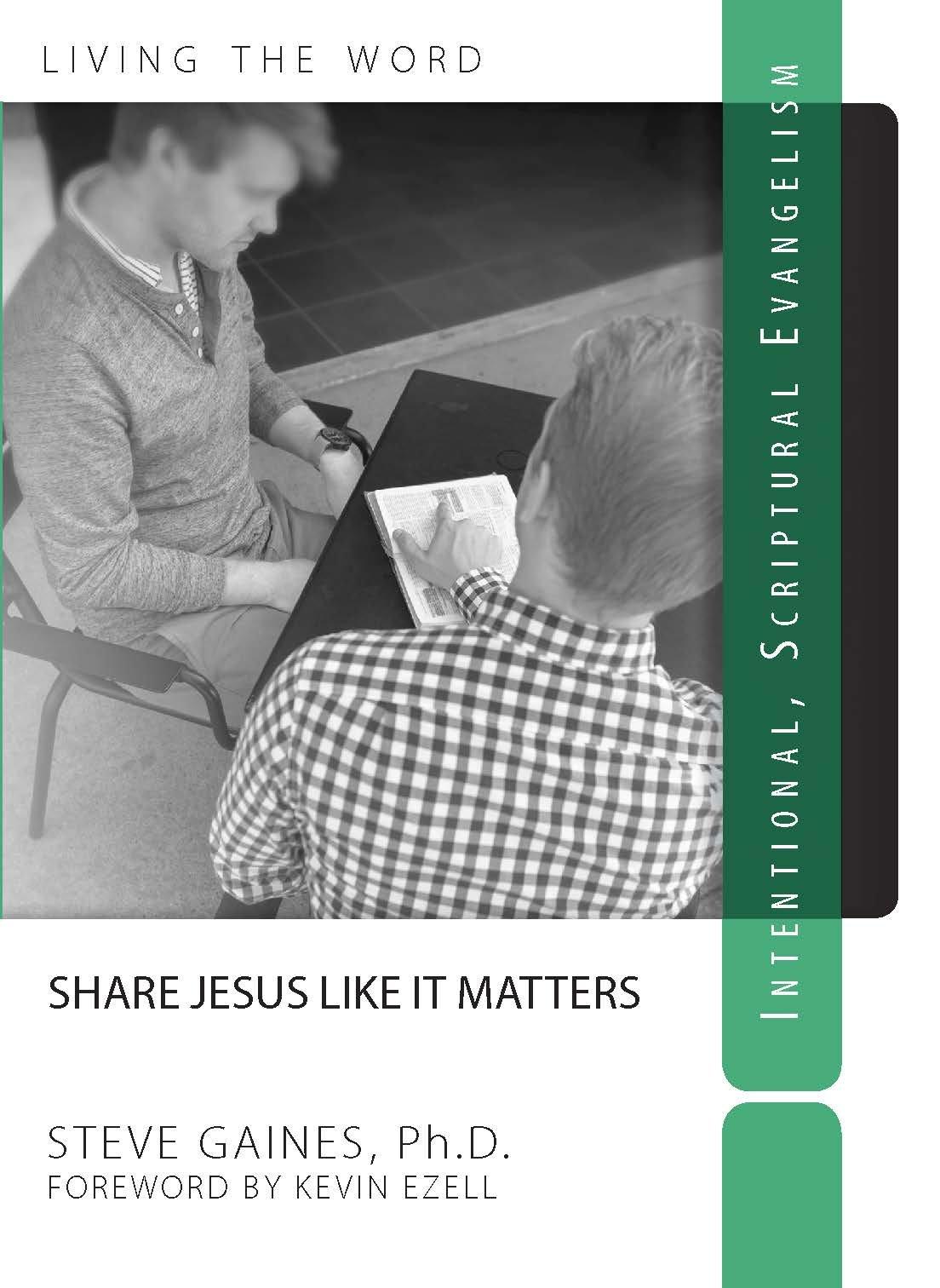 Share Jesus Like It Matters: Intentional Scriptural Evangelism