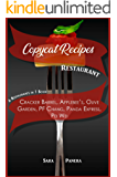 COPYCAT RECIPES RESTAURANT: Cracker Barrel, Applebee's, Olive Garden, PF Chang, Panda Express, Pei Wei