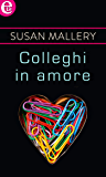 Colleghi in amore (eLit) (Family Business Vol. 1)