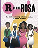 R is for Rosa - The ABCs of Strong Women Leaders in Black History