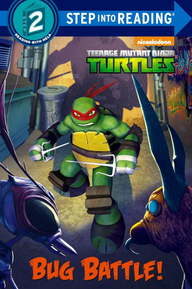 Bug Battle! (Turtleback School & Library Binding Edition) (Teenage Mutant Ninja Turtles: Step into Reading, Step 2)