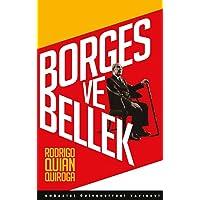 Borges ve Bellek-İnsan Beyniyle Karşılaşmalar