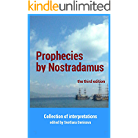 Prophecies by Nostradamus: Collection of interpretations