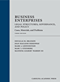 Business Enterprises—Legal Structures, Governance, and Policy: Cases, Materials, and Problems, Third Edition