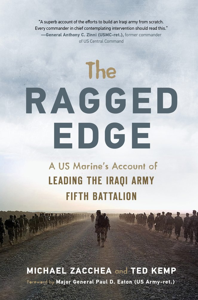 Download The Ragged Edge: A US Marine's Account of Leading the Iraqi Army Fifth Battalion ebook