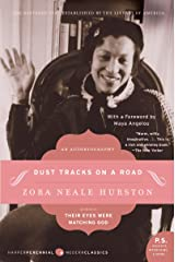 Dust Tracks on a Road: An Autobiography (Harper Perennial Modern Classics) Paperback