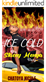 ICE COLD: The Stacey Menya Story