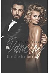 Dancing for the Badman (Russian Bratva Book 3) Kindle Edition