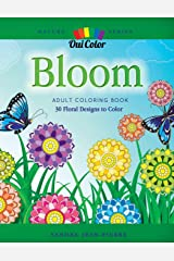 Bloom: Adult Coloring Book with 30 Floral Designs to Color (Nature Series) Paperback