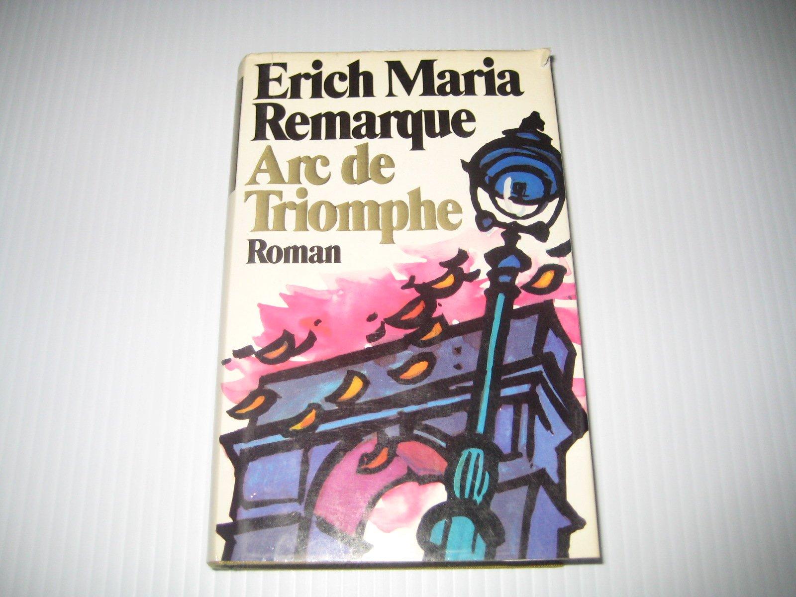 Erich Maria Remarque, Arc de Triomphe: a summary 20