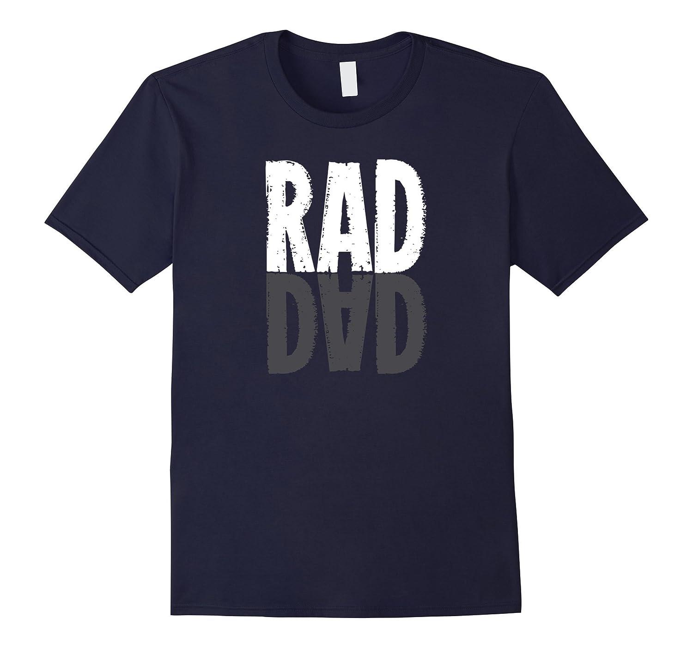Comical rad dad reflection funny t-shirt-Vaci