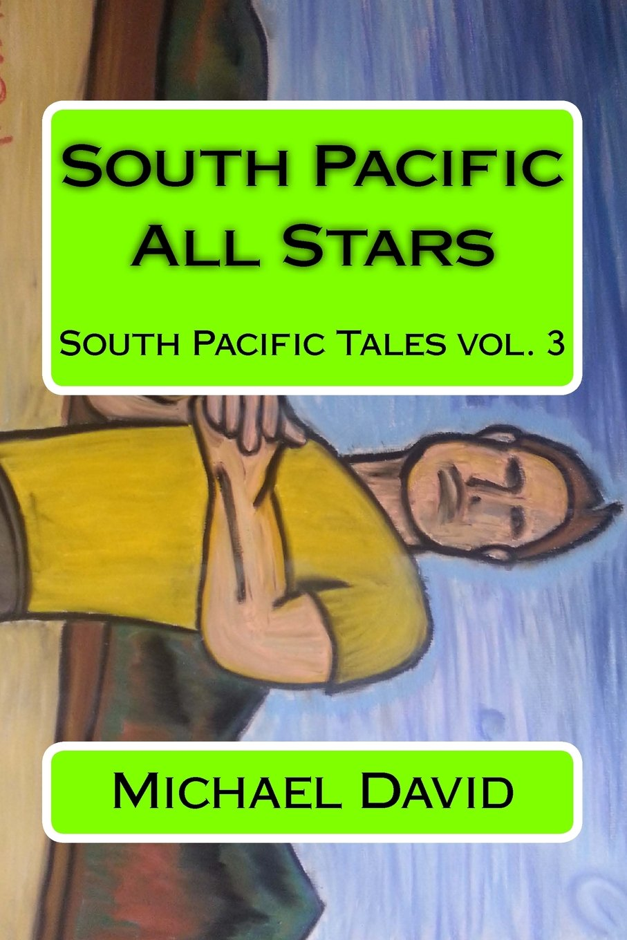 Download South Pacific All Stars (South Pacific Tales) (Volume 3) pdf