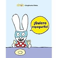 ¡Quiero espaguetis! (Simón)
