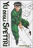 Yu degli spettri. Perfect edition: 1