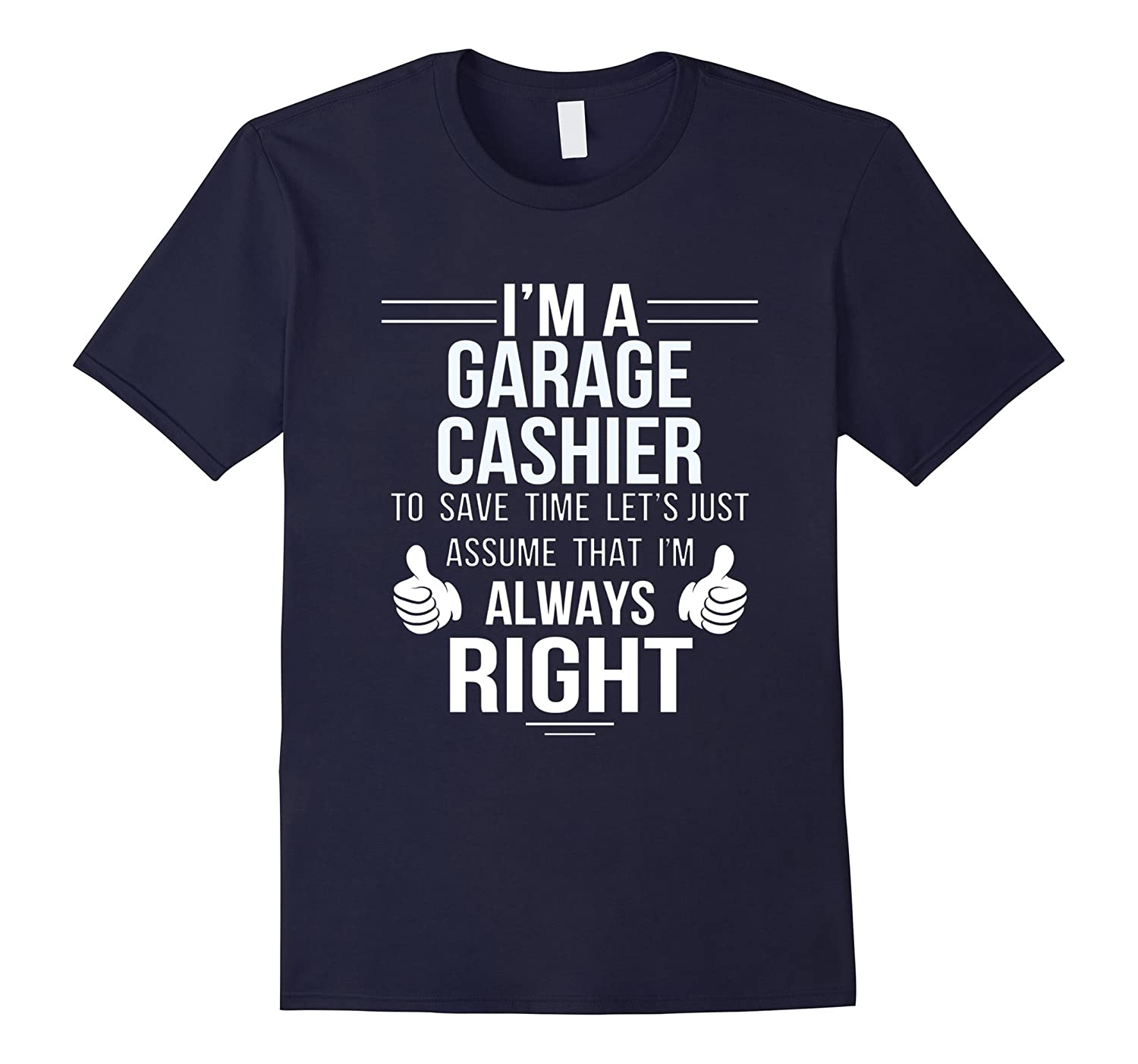 Assume Garage Cashier always right to save time-TD