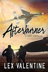 Afterburner: A DADT Novella Kindle Edition