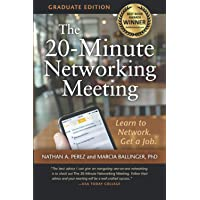 Image for The 20-Minute Networking Meeting - Graduate Edition: Learn to Network. Get a Job.