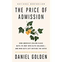 The Price of Admission (Updated Edition): How America's Ruling Class Buys Its Way into Elite Colleges--and Who Gets Left Outside the Gates