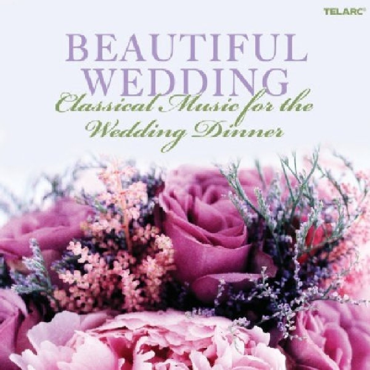 Various Artists - Beautiful Wedding: Classical Music For The Wedding ...