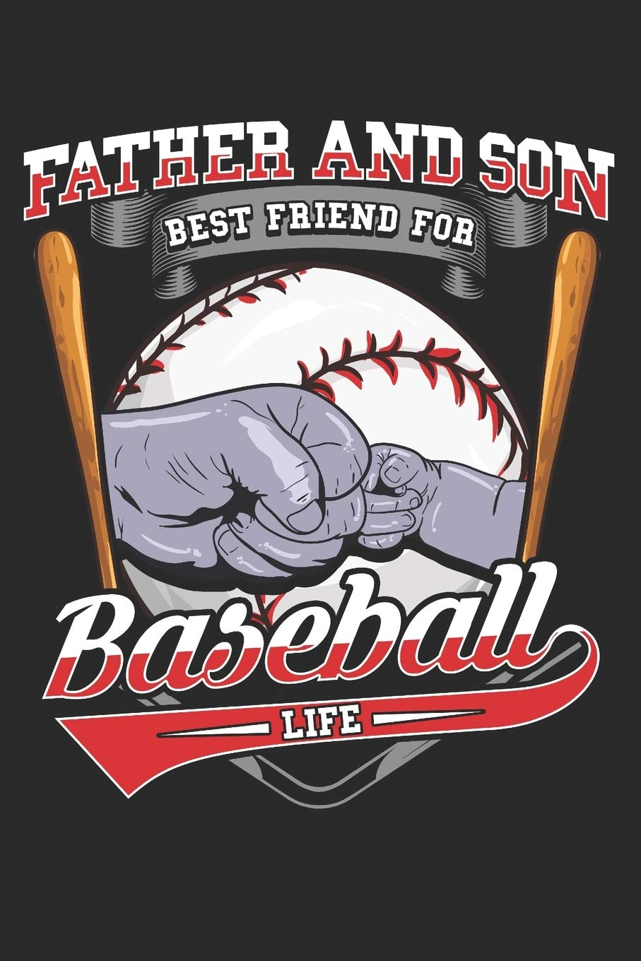 Buy Father And Son Best Friend For Baseball Life Lined Journal 6x9 Inches 120 Pages Notebook Paperback Baseball Sport Quotes Funny Gift Book Online At Low Prices In India Father And