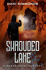 Shrouded Lake: A Paranormal Mystery Paperback