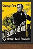 Strange Case of Dr. Jekyll and Mr. Hyde: 100th Anniversary Collection