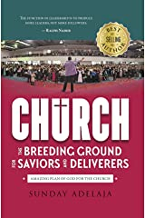 Church - The Breeding Ground For Saviors And Deliverers