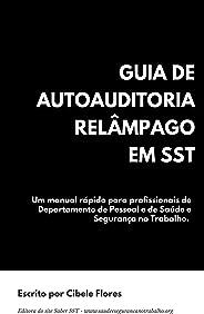 Guia de Autoauditoria Relâmpago em SST: Um manual rápido para profissionais de Departamento de Pessoal e de Saúde e Segurança