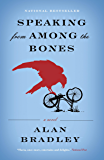 Speaking From Among the Bones: A Flavia de Luce Novel (Flavia de Luce Mysteries)
