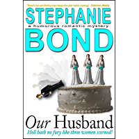 Our Husband (a humorous romantic mystery)